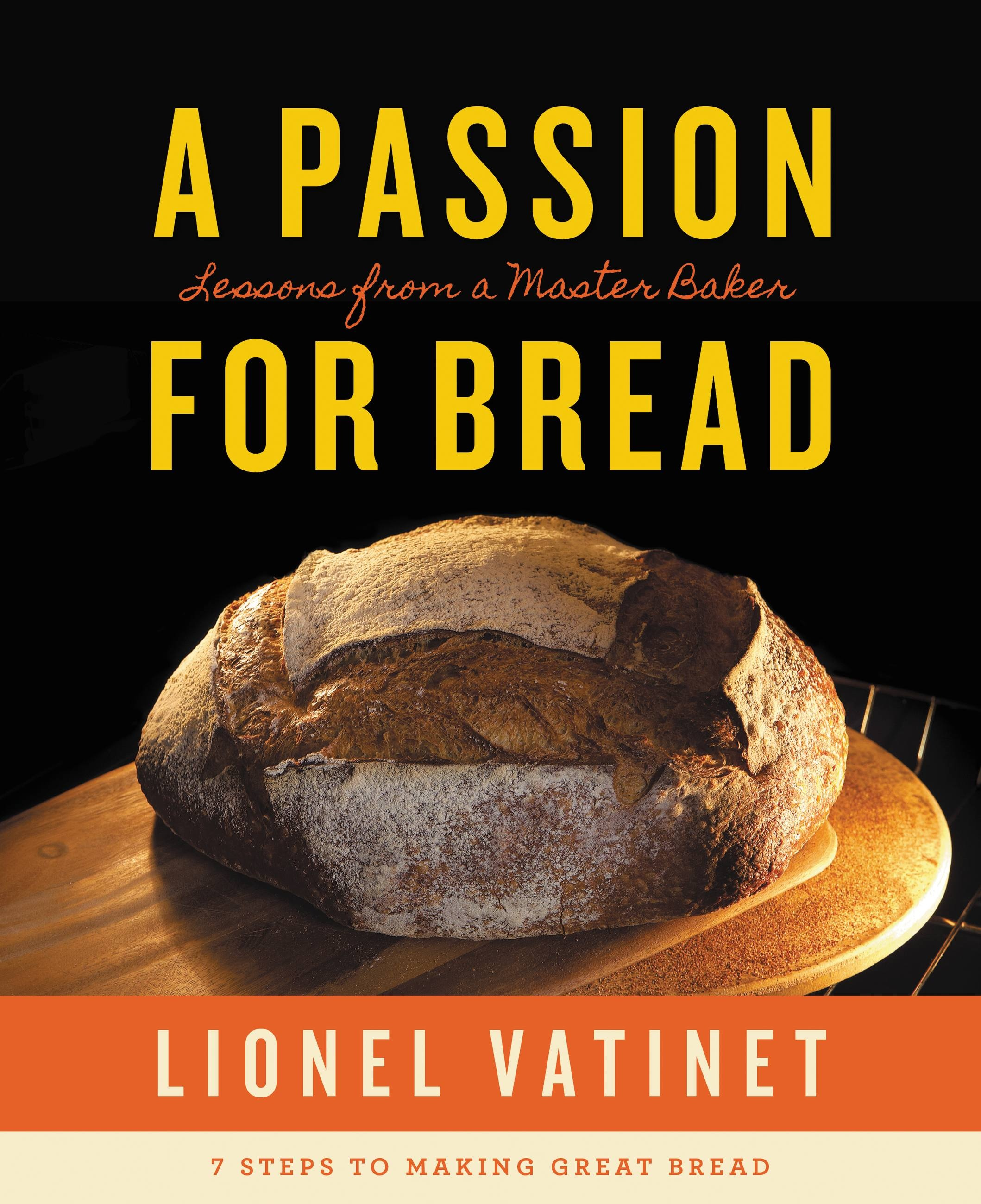 A Passion For a passion for bread