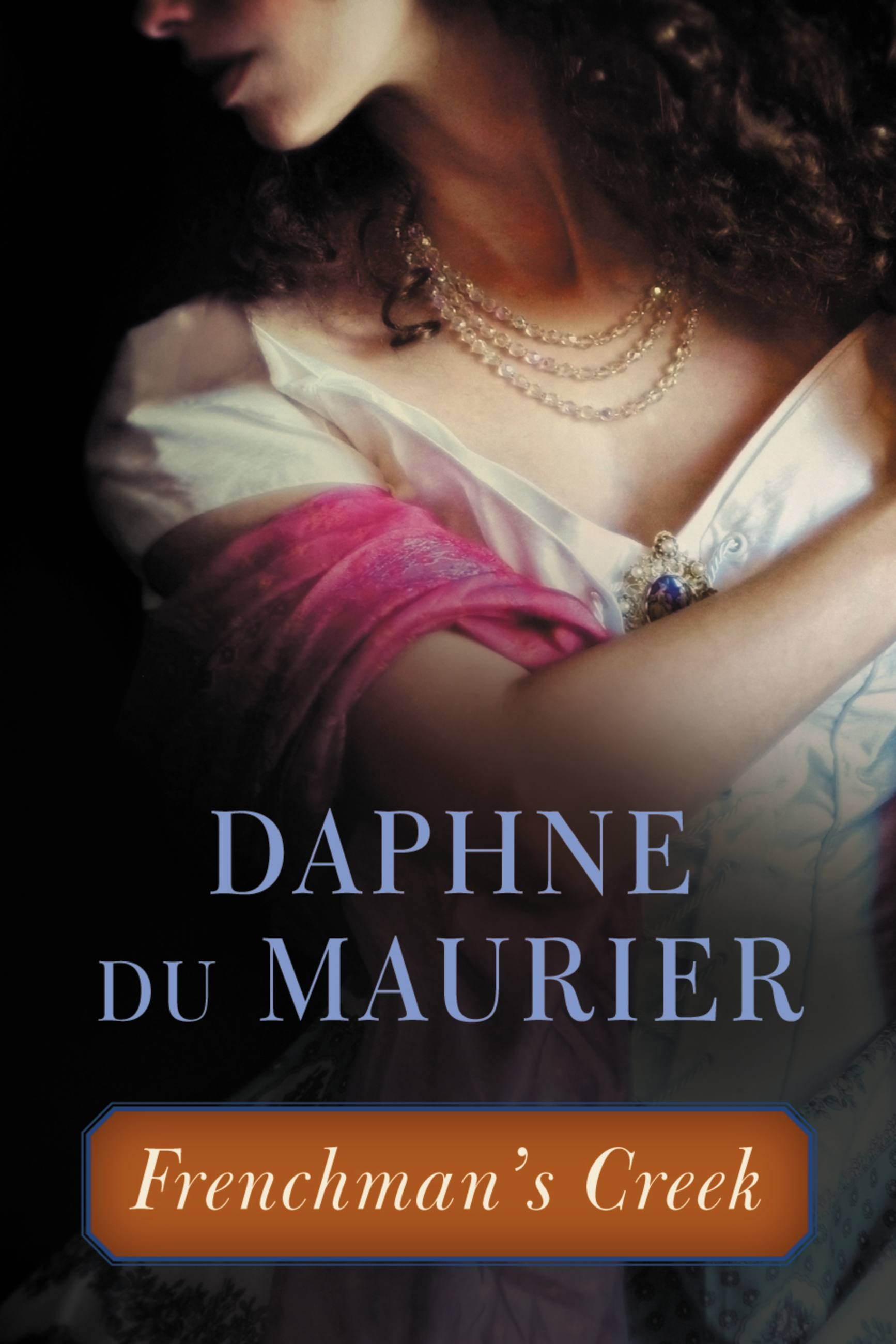 Frenchman's Creek by Daphne du Maurier | Little, Brown and Company