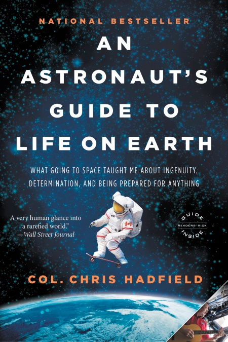 a critique of an astronauts guide to life on earth by chris hadfield