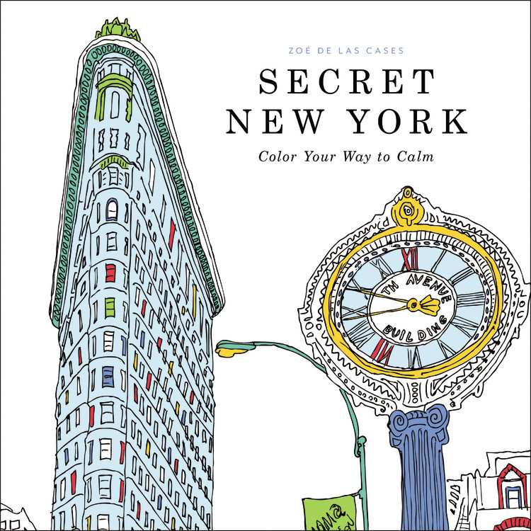 Secret New York By Zoe De Las Cases