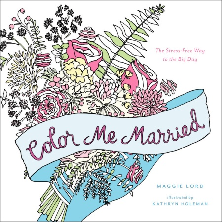 Color Me Married By Maggie Lord