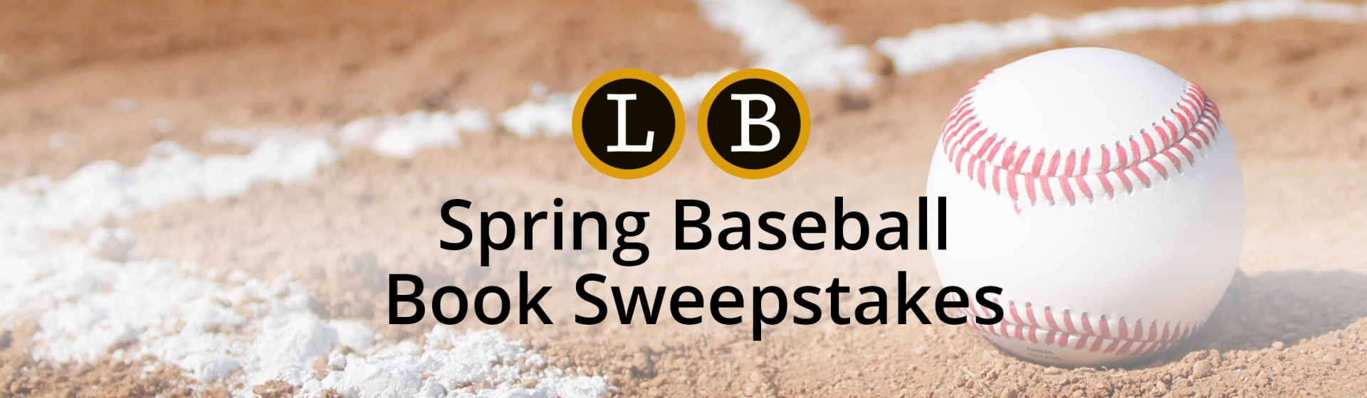Spring Baseball Book Sweepstakes | Little, Brown and Company