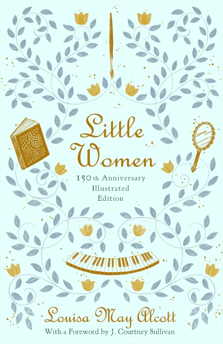 Little Women By Louisa May Alcott Little Brown And Company