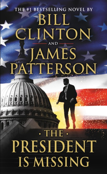 The President Is Missing by James Patterson   Little ...